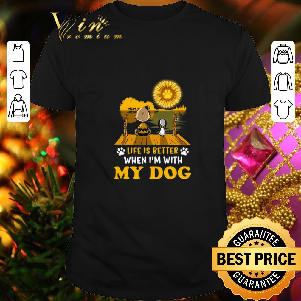 - Snoopy Charlie Brown life is better when i'm with my dog paw sunflower shirt