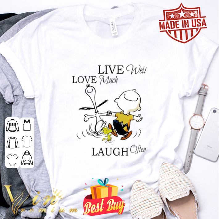 - Snoopy and Charlie Brown live well love much laugh often shirt
