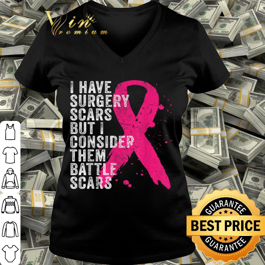 Surgery Battle Scars Breast Cancer Awareness shirt