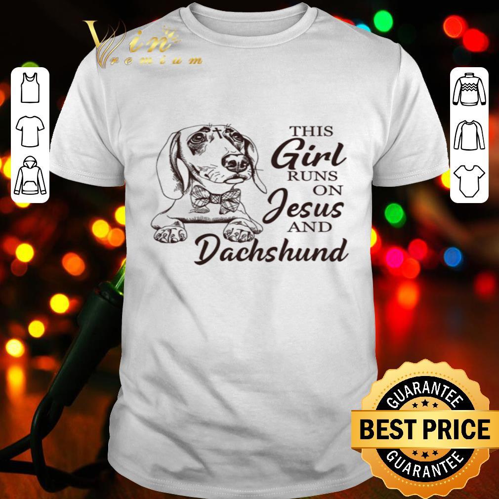 - This girl runs on jesus and Dachshund dog shirt