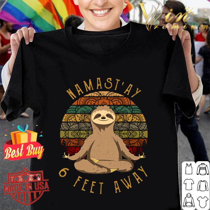 - Sloth yoga namastay 6 feet away vintage shirt