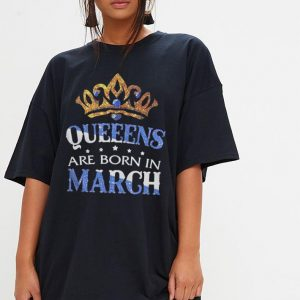 Diamond Queeens are born in March shirt 2