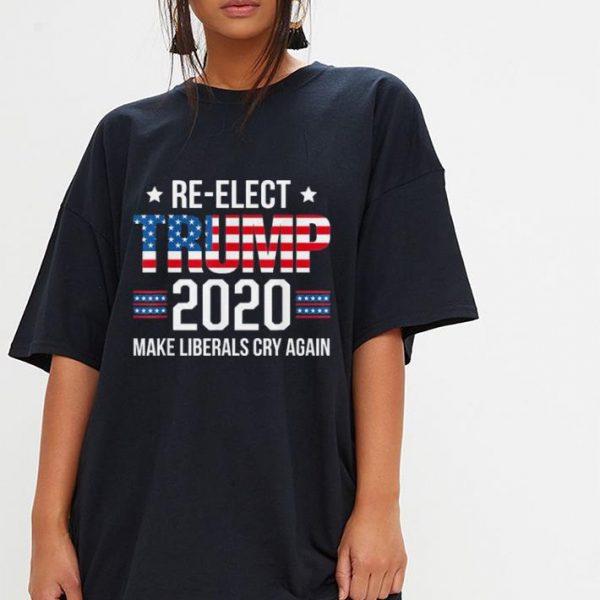 Donald Trump Election 2020 Make Liberals Cry Again shirt
