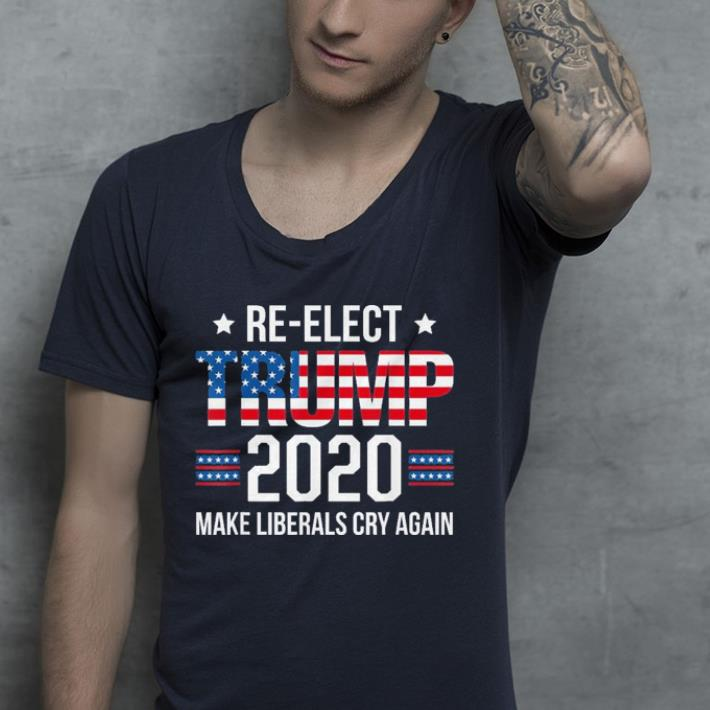7a28afa33 Donald Trump Election 2020 Make Liberals Cry Again shirt, hoodie ...