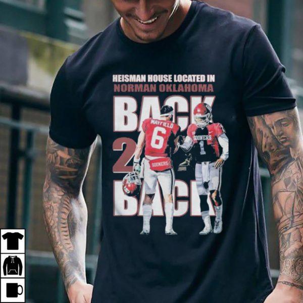 Back Back the Heisman House located Norman Oklahoma shirt