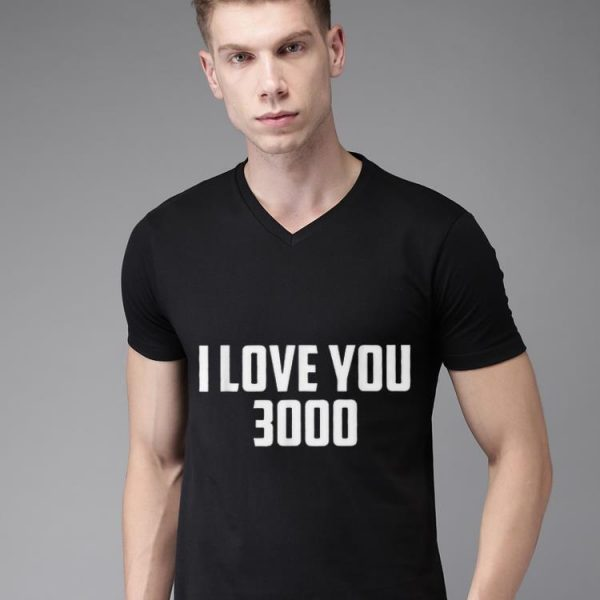 I love you 3000 Daddy day shirt