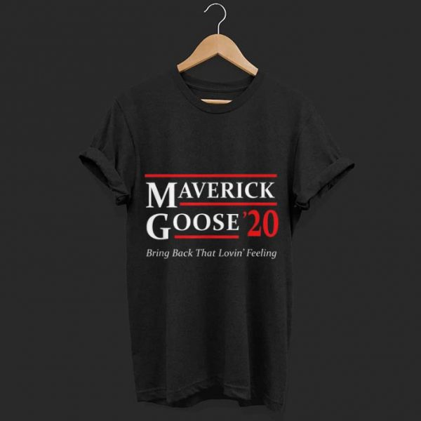 Maverick and Goose 2020 Presidential shirt