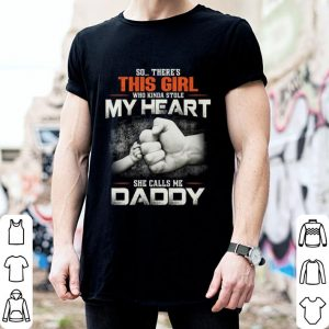 So there's this girl who Kinda stole my heart she calls me daddy shirt