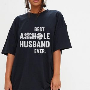 Softball best asshole husband ever shirt 2