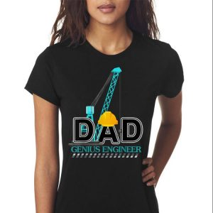 Father Day Genius Engineer Dad shirt 2