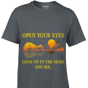Lake Shadow Open your eyes look up to the skies and see shirt