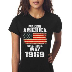 Making America Great Since May 1969 shirt 2