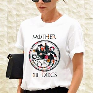 Mother Of Dogs Sarcastic Novelty shirt 2