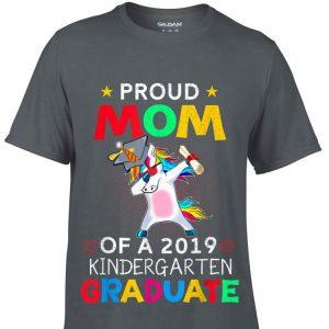 Proud Mom Of A 2019 Kindergarten Graduate Unicorn Dab shirt