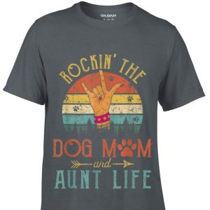 Rockin' The Dog Mom and Aunt Life Mother's Day Sunset Retro shirt