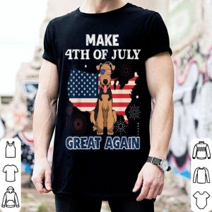 Airedaleerrier Make 4th Of July Great Again Dog shirt