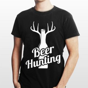 Beer Hunting Deer Hunter shirt