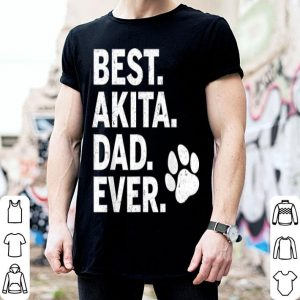 Best Akita Dad Ever shirt