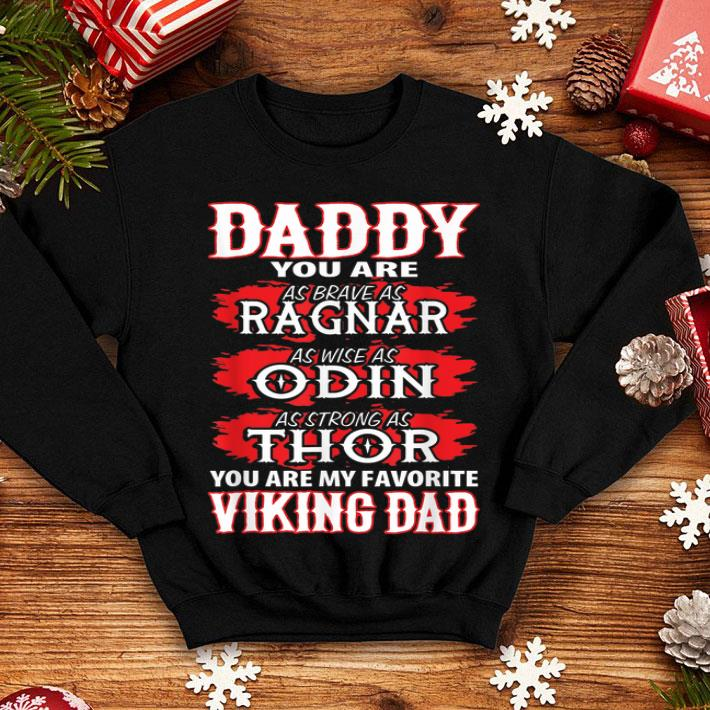0f56a8fc0 Daddy You Are My Favorite Viking Dad Fathers Day shirt, hoodie ...