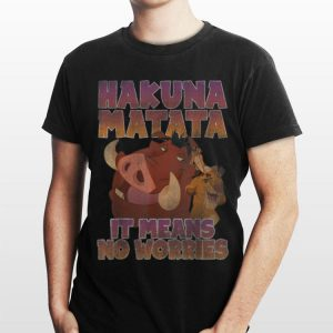 Disney Lion King Hakuna Matata shirt