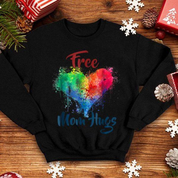 Free Mom Hugs Pride Lgbt Rainbow Gay Pride shirt