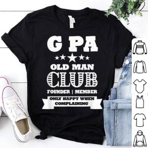G Pa Old Man Club Grandpa Father's Day shirt