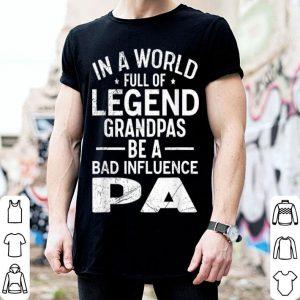 In A World Full Of Legend Grandpas shirt