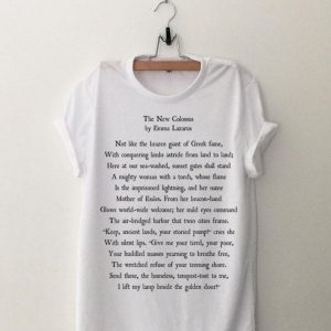 The New Colossus Emma Lazarus Poem Patriotic Usa shirt
