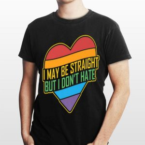 Vintage Heart I May Be Straight But I Don't Hate I LGBTQ shirt