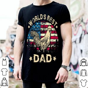 World Best Rooster Dad 4th Of July American Flag shirt
