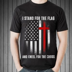 4th Of July Independence Day I Stand For The Flag And Kneel For The Cross Sweater