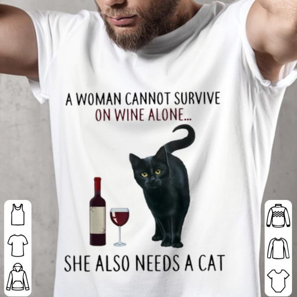 A Woman Cannot Survive On Wine Alone She Also Need A Cat Youth tee