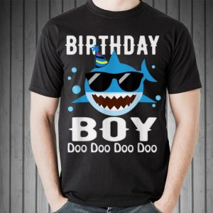 Awesome Birthday Boy Shark Doo Doo Doo With Sunglass shirt