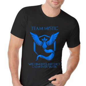 Awesome Team Mystic Wisdom Over Instinct Calm Over Valor shirt