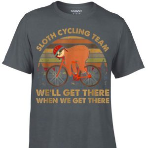 Awesome Vintage Sloth Cycling Team We'll Get There When We Get There shirt