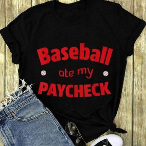 Baseball Ate My Paycheck long sleeve