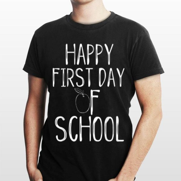 Happy First Day Of School 1St Teacher Apple Cute Welcome shirt