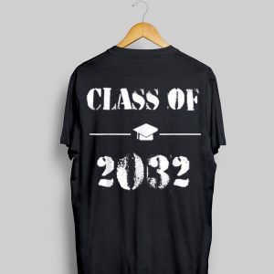 Happy First Day of School Class of 2032 Grow With Me shirt