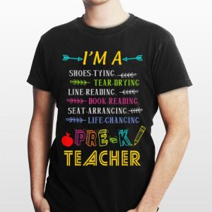 I'm A Shoe Tying PreK Teacher Back To School shirt