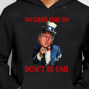 Nice Grab One Don't Be One Uncle Trump American 4th Of July Independence Day guy tee