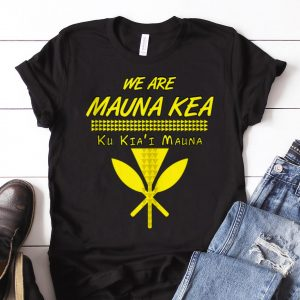 Nice We Are mauna Kea Ku Kiai Mauna guy tee
