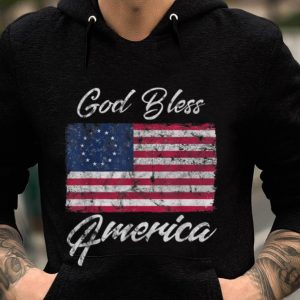 Premium Betsy Ross Flag God Bless America 4th Of July Independence Day shirt