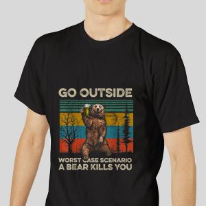 Premium Go Outside Worst Case Scenario A Bear Kills You Vintage shirt 2