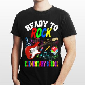 Ready To Rock Elementary Shool Guitar Back To School shirt