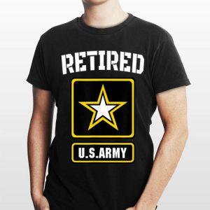 Retired Us Army Veteran For Veteran Day shirt