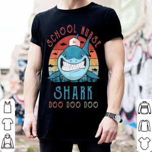 School Nurse Shark Doo Doo Nurse Shark shirt