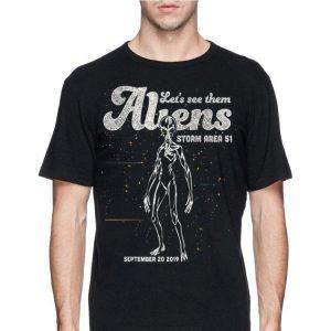Storm Area 51 Alien Let's See Them Aliens shirt