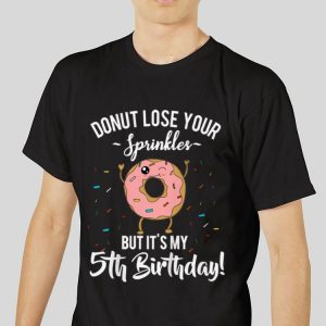 The best trend Donut Lose your Sprinkles But It's My 5th Birthday shirt 2