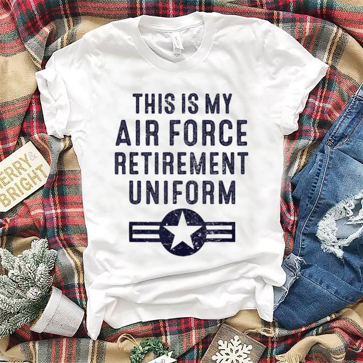 This Is My Air Force Retirement Uniform hoodie 1 - This Is My Air Force Retirement Uniform hoodie