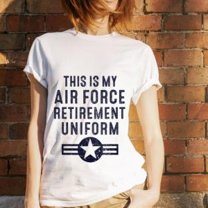 This Is My Air Force Retirement Uniform hoodie 2
